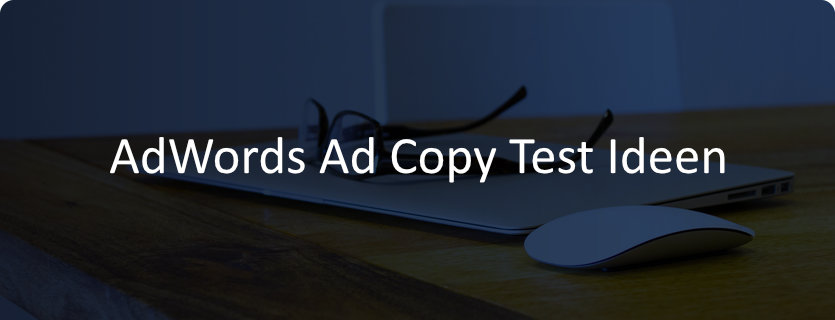 Ad Ideen.Nutzen Sie Diese 10 Tollen Adwords Ad Copy Test Ideen Adpoint